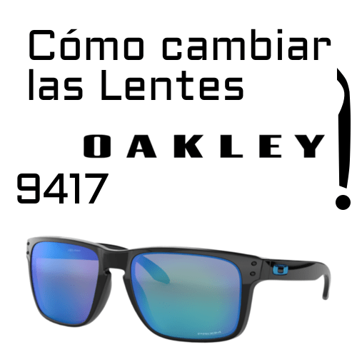Cambio de lentes Oakley 9417 3
