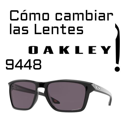 como cambiar lentes Oakley 9448