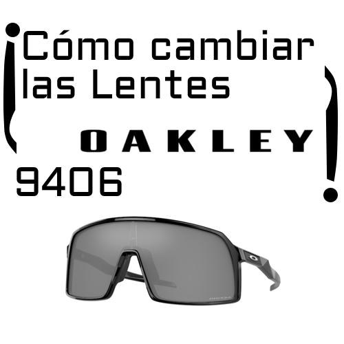 Como cambiar las lentes 9406 Oakley